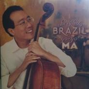 It's Yo-Yo Ma in a Brazilian State of Mind